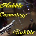 Hubble Cosmology Bubble