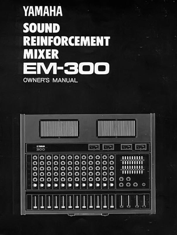 Yamaha EM-300